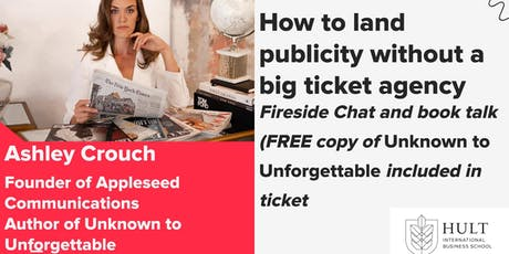 How to land publicity without a big ticket agency: Ashley Crouch tickets