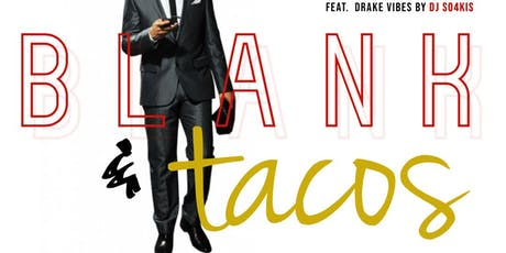 __________ and Tacos - Game night/Happy hour tickets