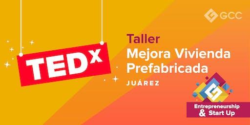 "TEDx Adventures: ""Vivienda Prefabricada"""