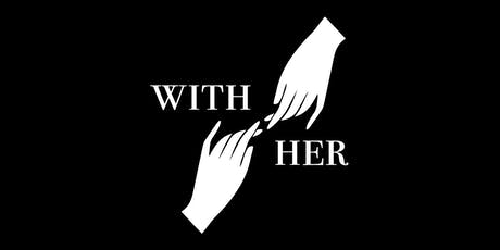 With Her - Ending Violence Against Women tickets