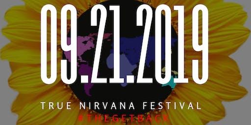 True Nirvana Festival- The Get Back