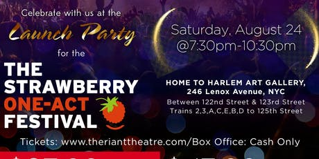 Launch Party for the Strawberry One-Act Theatre Festival tickets