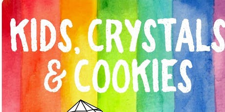 Kids, Crystals & Cookies tickets