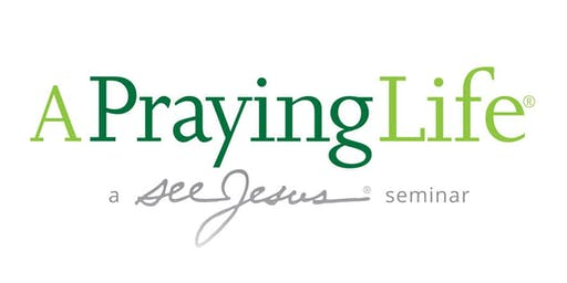 A Praying Life - East Springfield, PA - Nov. 2, 2019