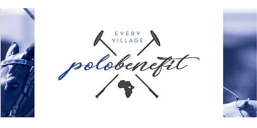2019 Every Village Polo Benefit