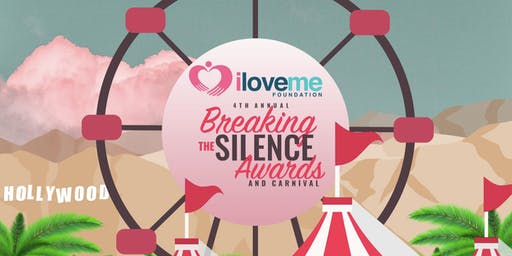 4th Annual Breaking the Silence Awards & Carnival