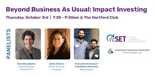 Beyond Business as Usual - Impact Investing