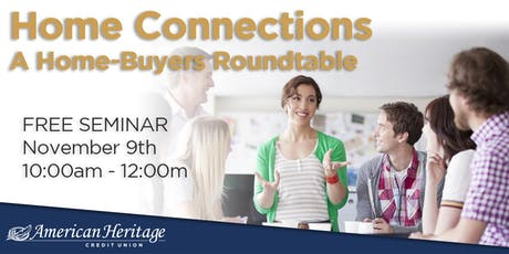 Home Connections - A Home-Buyers Roundtable tickets