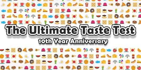 Ultimate Taste Test 10th Year + The Choice V Awards + A Taste of Agos  tickets