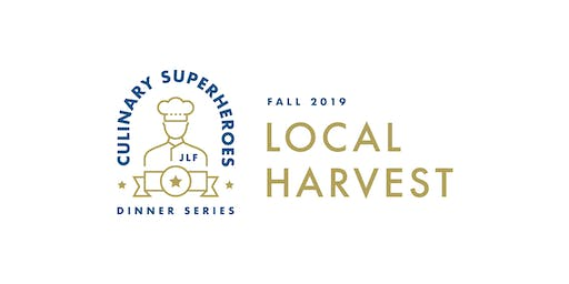 "Culinary Superheroes - Fall 2019 ""Local Harvest"""