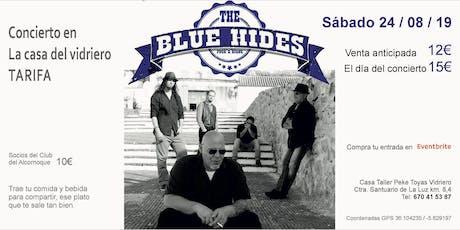 The Blue Hides entradas