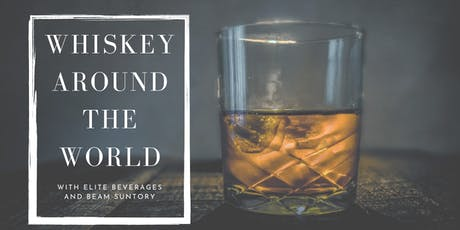World Whiskey Tasting with Beam Suntory tickets