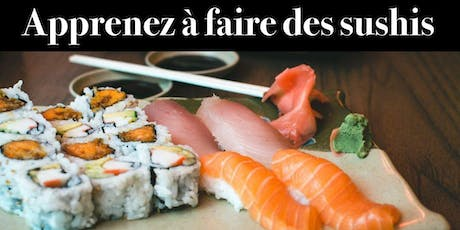 Atelier - confection de sushis billets