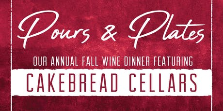 Pours & Plates - Annual Fall Wine Dinner tickets