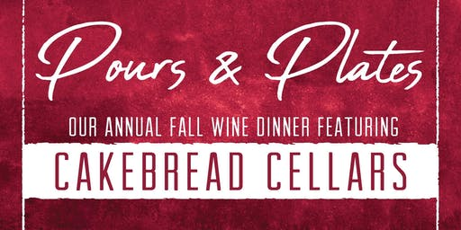 Pours & Plates - Annual Fall Wine Dinner
