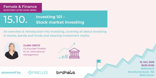 Female & Finance #2 - Investing 101 - How to invest on the stock market