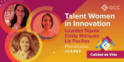 "PANEL: ""Talent Women in Innovation"""