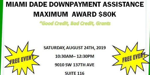 Miami Dade Countywide Downpayment Assistance Up to 80k