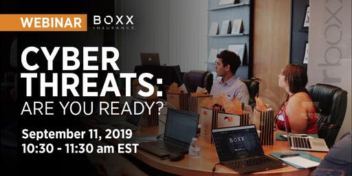Webinar - Cyber Threats: Are You Ready?