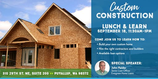 Custom Construction Lunch and Learn
