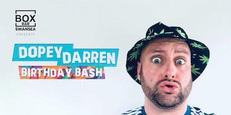 Dopey Darren Birthday Bash tickets