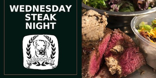 Wednesday Steak Night @ Murdoch's Backyard Pub!