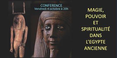 Magie, pouvoir et spiritualité dans l'Égypte ancienne