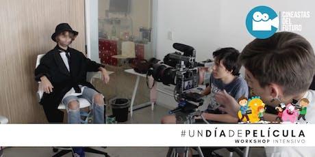 Un Día de Película (Workshop Intensivo) de Cineastas del Futuro entradas