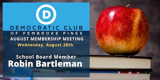 August Membership Meeting