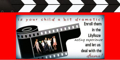 Free Kid Acting Workshops and Open House! Powered by LilyRoze Studios