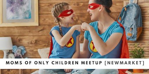 Moms of Only Children Meetup [Newmarket]