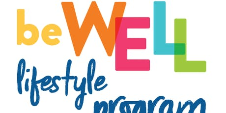 Be WELL Lifestyle Program tickets