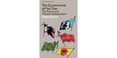 Mile End Left Book Club - The Government of No One by Ruth Kinna