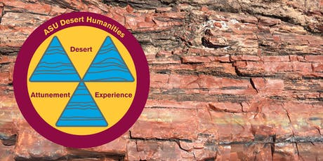 Desert Humanities: Attunement to the Desert tickets