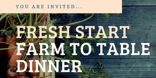Fresh Start: Farm to Table Dinner 9.14.19