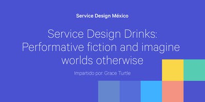 Service Design Drinks con Grace Turtle
