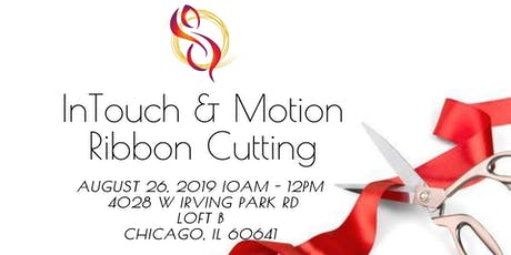 InTouch & Motion Ribbon Cutting tickets