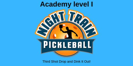 Night Train Pickleball Academy Level I tickets