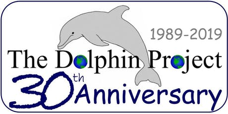 The Dolphin Project 30th Anniversary tickets