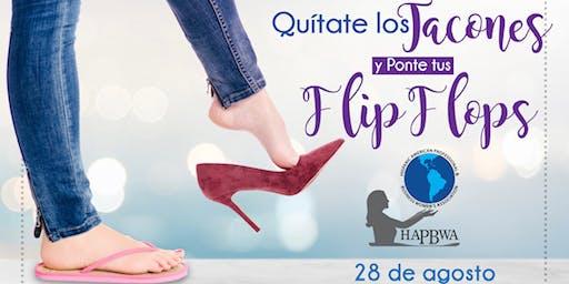 HAPBWA presenta - Quítate los Tacones y Ponte tus Flip Flops