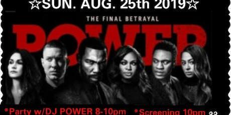 POWER (The Series) SEASON 6/SCREENING W/ DJ POWER !  tickets