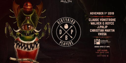 RVLTN Presents: DIRTYBIRD PLAYERS — Claude VonStroke, Walker & Royce + More! (18+)