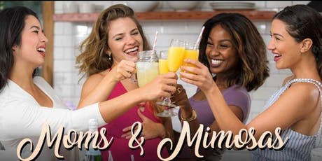Moms & Mimosas Lunch  tickets