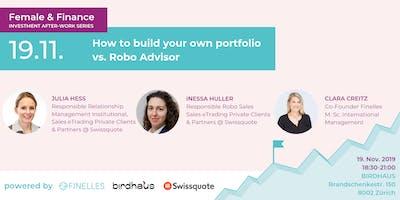 Female & Finance #3 - How to build your own portfolio vs. Robo Advisor