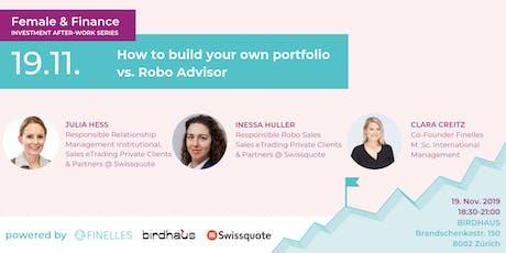 Female & Finance #3 - How to build your own portfolio vs. Robo Advisor Tickets