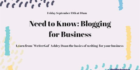 Need to Know: Blogging for Business tickets