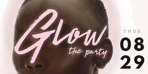 #GLOW The Party