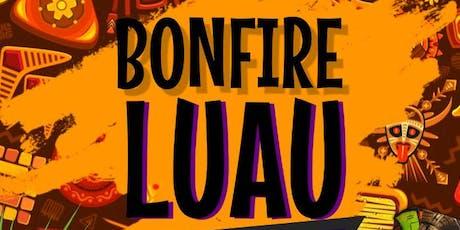 BONFIRE LUAU KICKBACK tickets