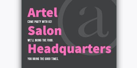 Artel Salon Headquarters Grand Opening Party tickets