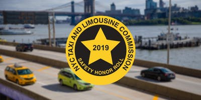 2019 NYC Taxi and Limousine Commission Safety Honor Roll
